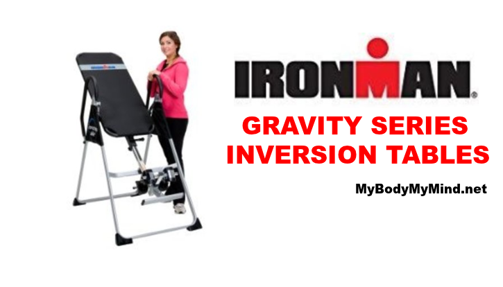 Ironman Gravity Inversion Tables - Learn More