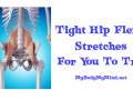 Tight Hip Flexor Stretches For You To Try
