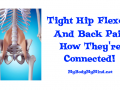 Tight Hip Flexors And Back Pain How They're Connected