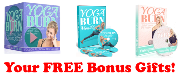 Yoga Burn Program Free Bonuses