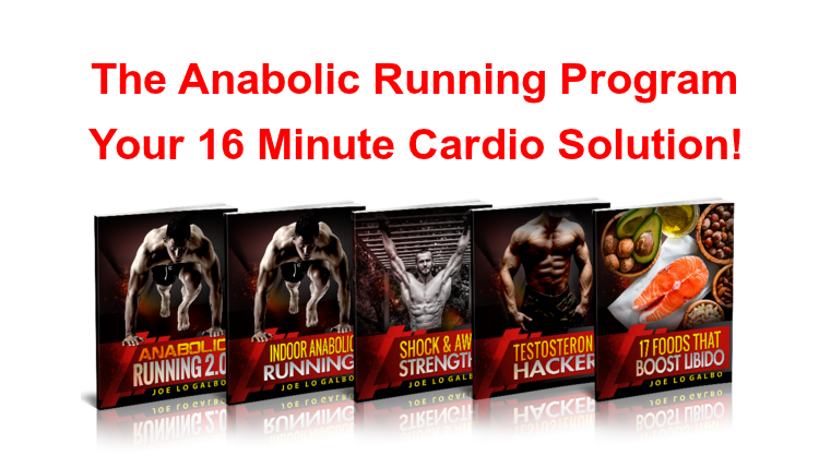 The Anabolic Running Program - 16 Minute Cardio Solution [2018]