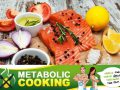 Metabolic Cooking Reviews - Eat Great & Lose Weight [Get Started Today!]