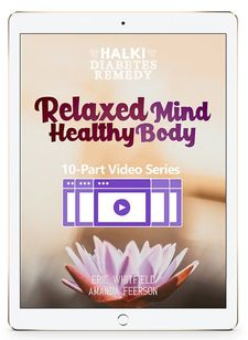 Relaxed Mind Healthy Body Video Series